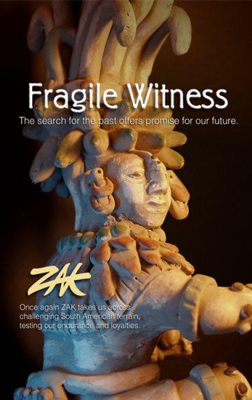 Fragile Witness