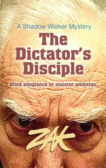 The Dictator's Disciple
