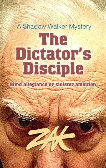 The Dictator's Disciple